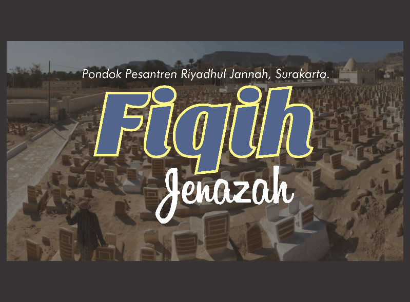 Mendoakan Jenazah Dan Isyhad Untuk Jenazah