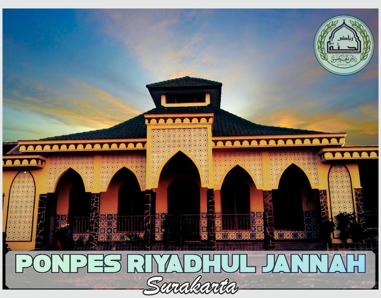 Informasi Pendaftaran Santri Baru Ponpes Riyadhul Jannah Surakarta TA 1440 H/ 2019
