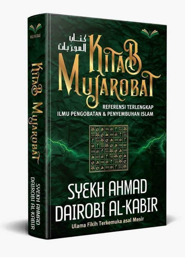Kitab Mujarobat Referensi Terlengkap Ilmu Pengobatan dan Penyembuhan Islam