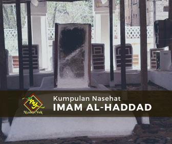 Nasehat Imam Al-Haddad