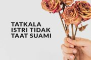 38. Istri Yang Tidak Patuh Kepada Suami