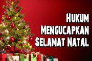 40. Hukum Mengucapkan Selamat Natal